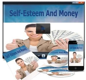 Increase your financial self esteem. Self Esteem and money course